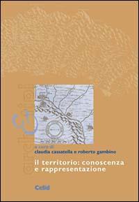 Il territorio: conoscenza e rappresentazione