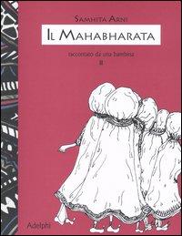 Il Mahabharata, II
