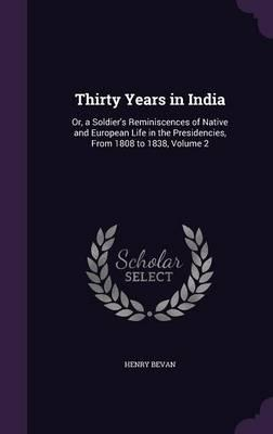 Thirty Years in India