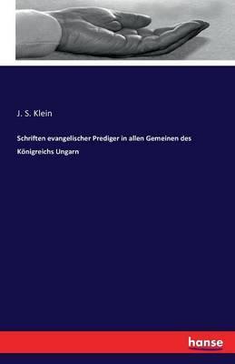 Schriften evangelischer Prediger in allen Gemeinen des Königreichs Ungarn