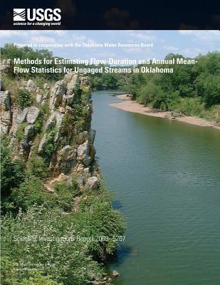 Methods for Estimating Flow-Duration and Annual Mean-Flow Statistics for Ungaged Streams in Oklahoma