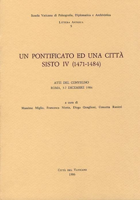 Un pontificato ed una città: Sisto IV (1471-1484)