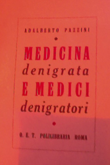 Medicina denigrata e medici denigratori