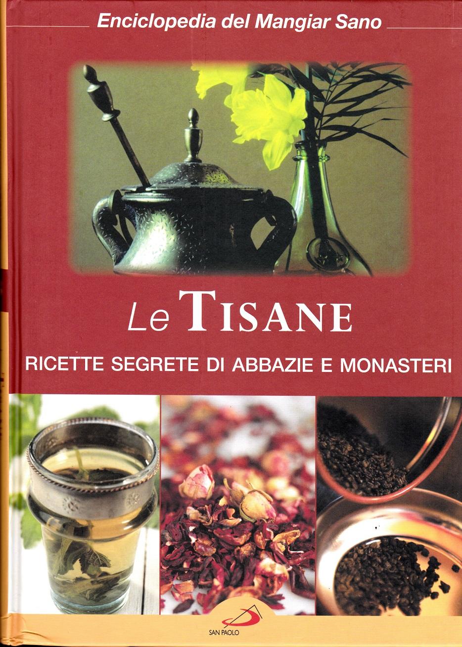 Enciclopedia del mangiar sano: ricette segrete di abbazie e monasteri - Vol. 8