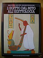 L'Egitto dal mito all'Egittologia