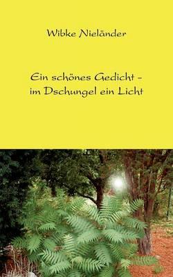 Ein schönes Gedicht - im Dschungel ein Licht