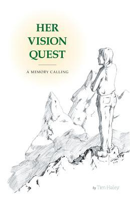 Her Vision Quest