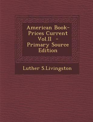 American Book-Prices Current Vol.II