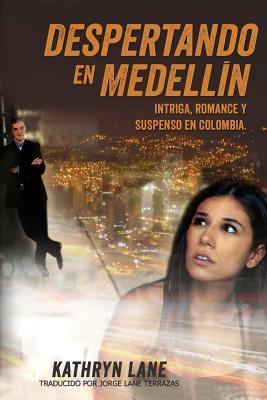Despertando en Medellin