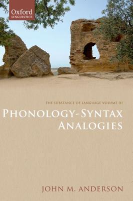The Substance of Language Volume III