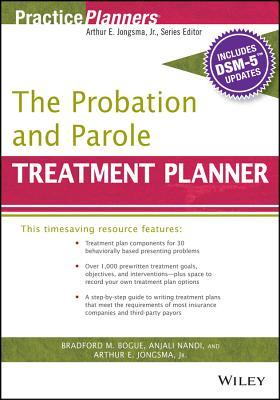 The Probation and Parole Treatment Planner, With DSM-5 Updates