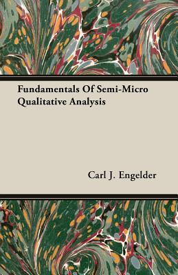 Fundamentals of Semi-micro Qualitative Analysis