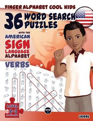 Finger Alphabet Cool KIDS - 36 Word Search Puzzles With The American Sign Language Alphabet