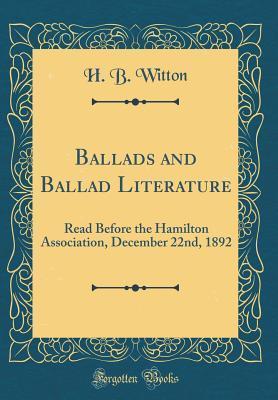 Ballads and Ballad Literature