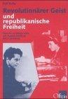 Revolutionärer Geist und republikanische Freiheit