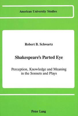 Shakespeare's Parted Eye