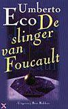 De Slinger Van Fouca...