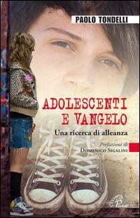 Adolescenti e Vangelo. Una ricerca di alleanza