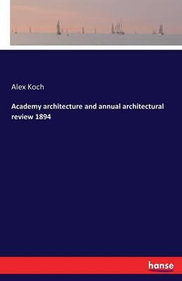Academy architecture and annual architectural review 1894