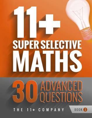 11+ Super Selective Maths
