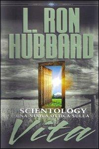 Scientology. Una nuova ottica sulla vita. Audiolibro. 5 CD Audio