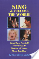 Sing and Change Your World!