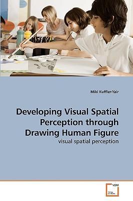 Developing Visual Spatial Perception through Drawing Human Figure