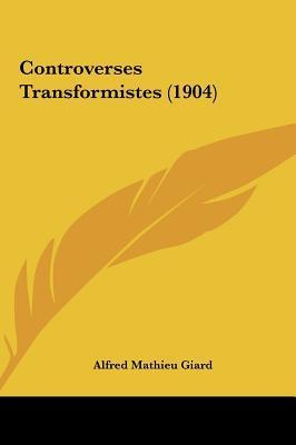 Controverses Transformistes (1904) Controverses Transformistes (1904)