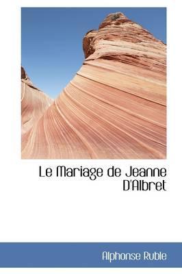 Le Mariage De Jeanne D'albret