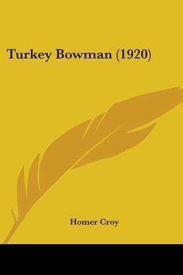 Turkey Bowman