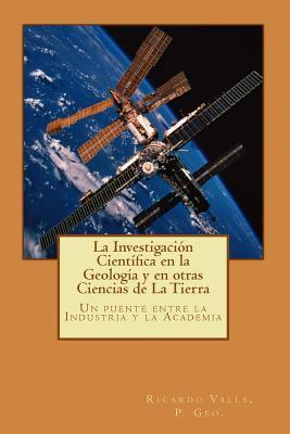 La Investigación Científica en la Geología y en otras Ciencias de La Tierra