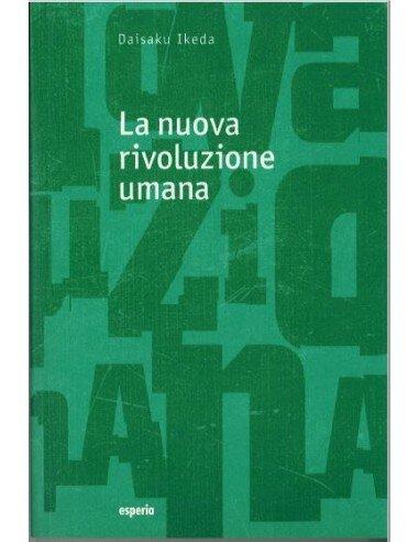 La nuova rivoluzione umana vol. 13-14