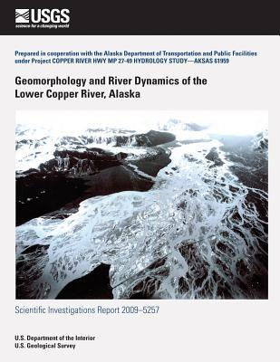Geomorphology and River Dynamics of the Lower Copper River, Alaska