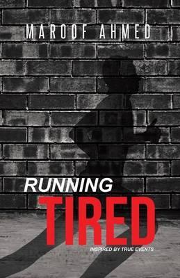 Running Tired