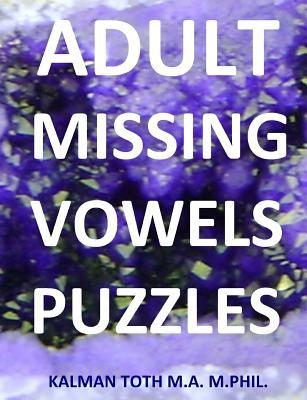 Adult Missing Vowels...