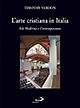 L' arte cristiana in Italia. Vol. 3: Età moderna e contemporanea.
