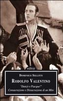 Rodolfo Valentino. D...