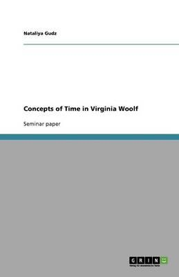 Concepts of Time in Virginia Woolf