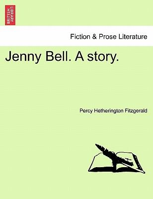 Jenny Bell. a Story