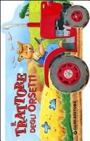 Il trattore degli or...