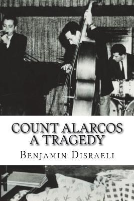 Count Alarcos A Tragedy