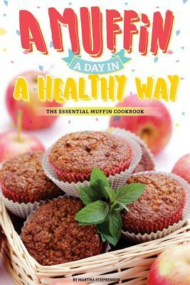 A Muffin a Day in a Healthy Way