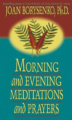 Morning and Evening Meditations and Prayers