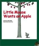 Little Mouse Wants an Apple