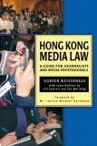 Hong Kong Media Law - A Guide for Journalists and Media Professionals