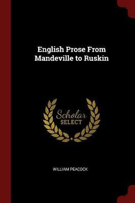 English Prose from Mandeville to Ruskin