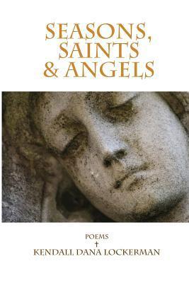 Seasons, Saints & Angels