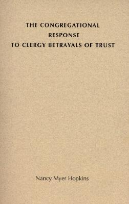 The Congregational Response to Clergy Betrayals of Trust