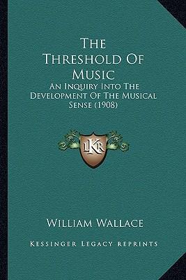 The Threshold of Music