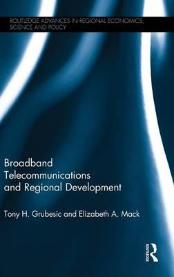 Broadband Telecommunications and Regional Development